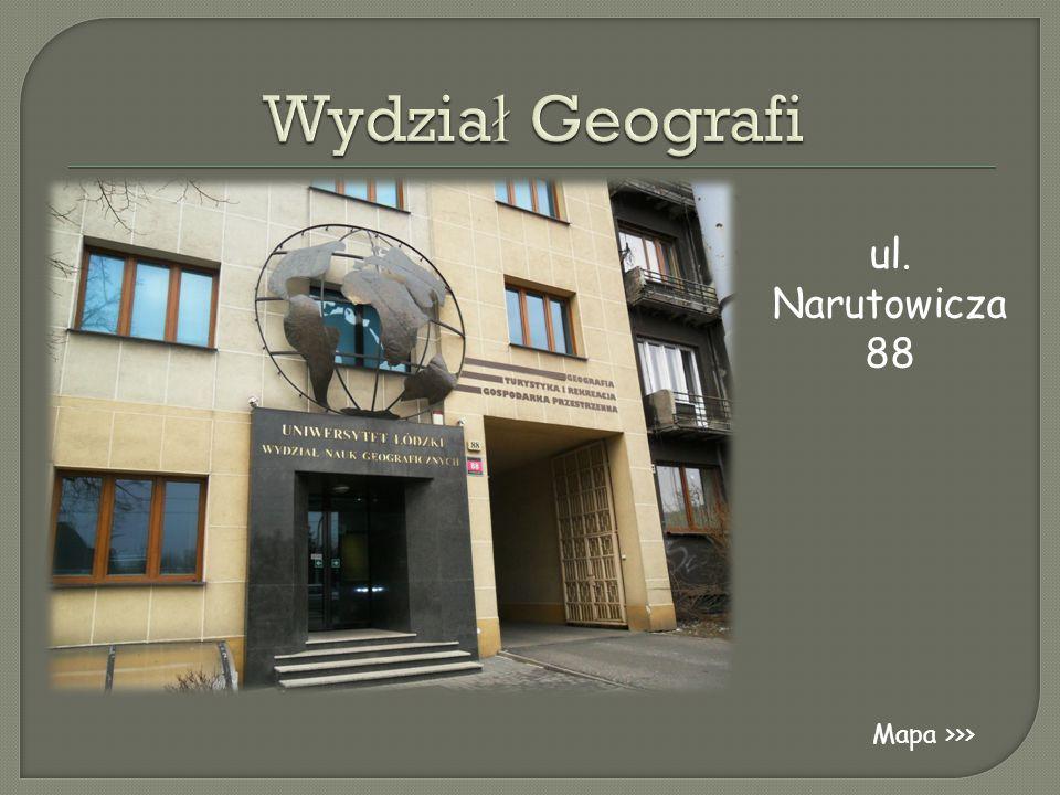 Wydział Geografi ul. Narutowicza 88 Mapa >>>