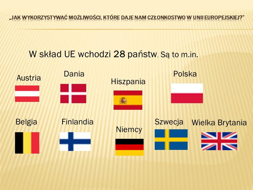 W skład UE wchodzi 28 państw. Są to m.in.