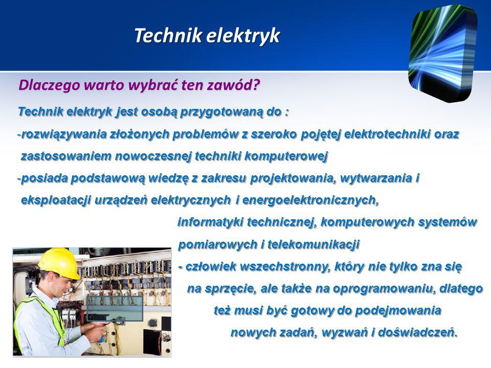 Technik elektryk Dlaczego warto wybrać ten zawód