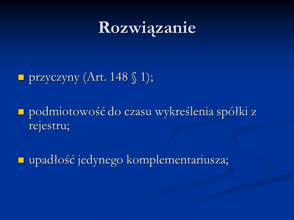 Rozwiązanie przyczyny (Art. 148 § 1);