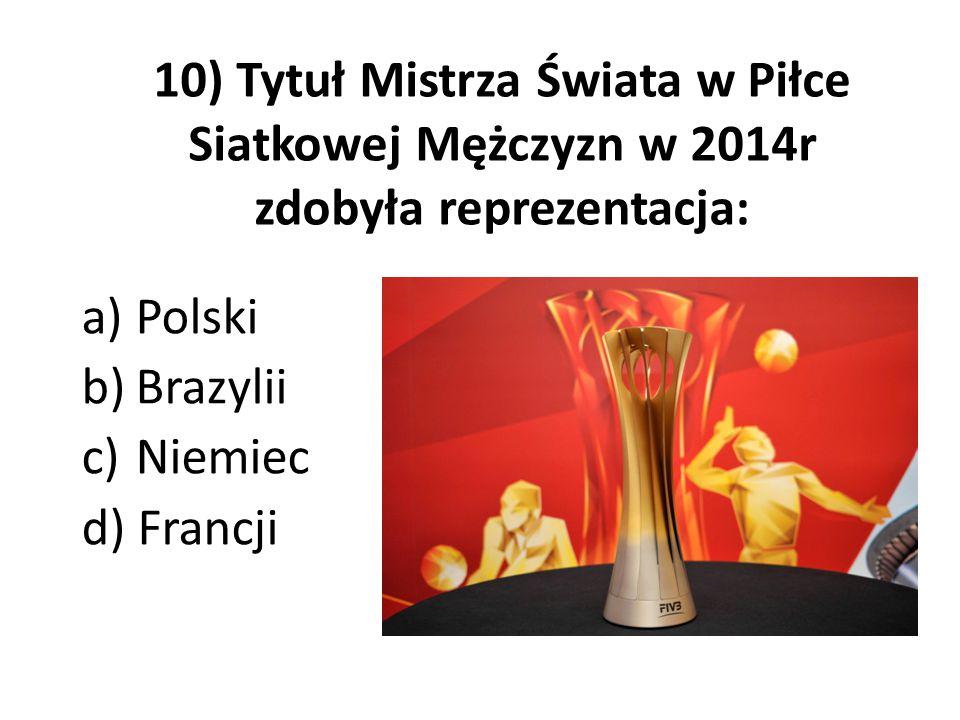 Polski Brazylii Niemiec d) Francji