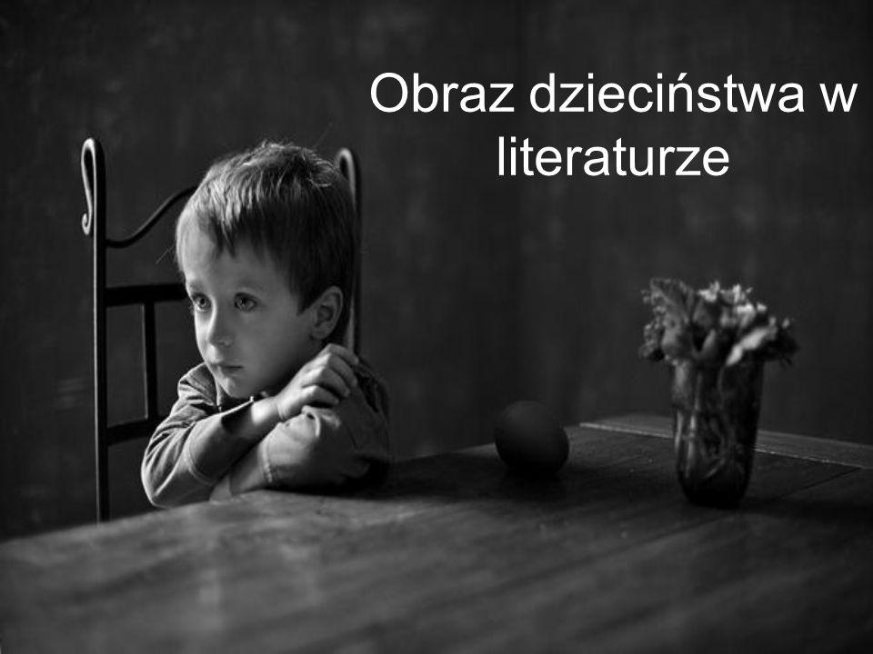 Obraz dzieciństwa w literaturze