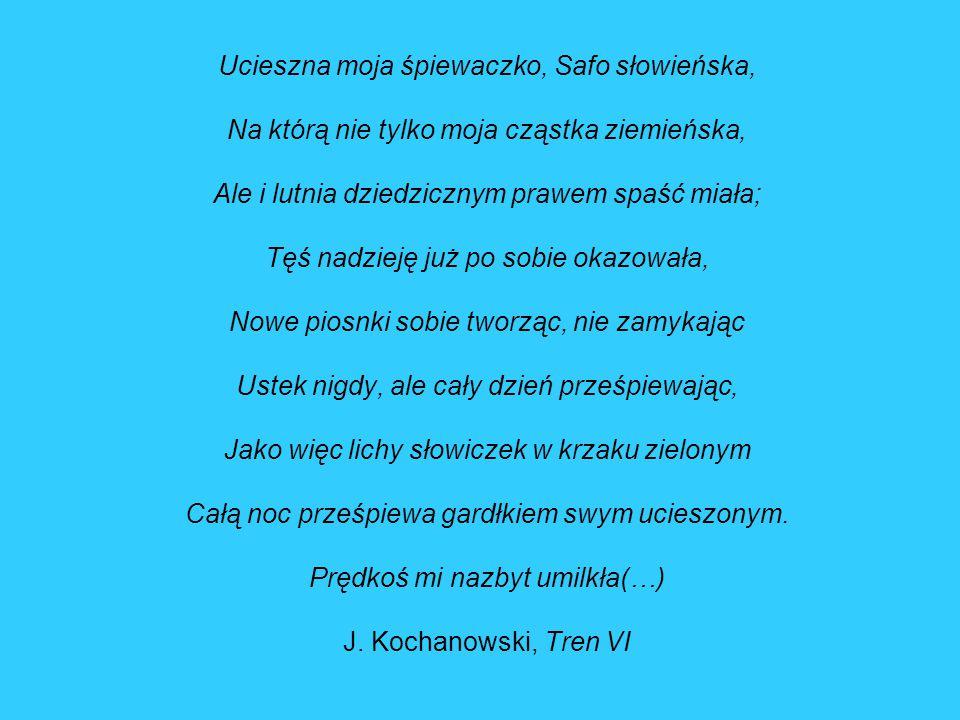 Ucieszna moja śpiewaczko, Safo słowieńska,