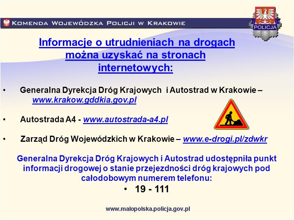Informacje o utrudnieniach na drogach można uzyskać na stronach internetowych: