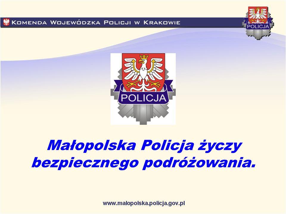 Małopolska Policja życzy bezpiecznego podróżowania.