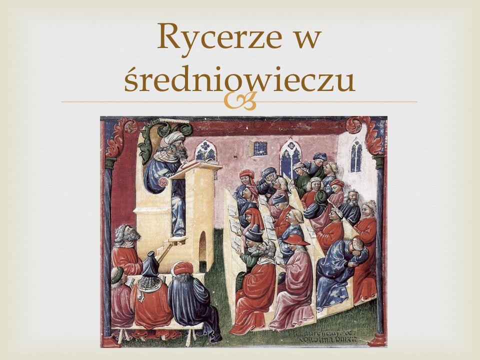Rycerze w średniowieczu