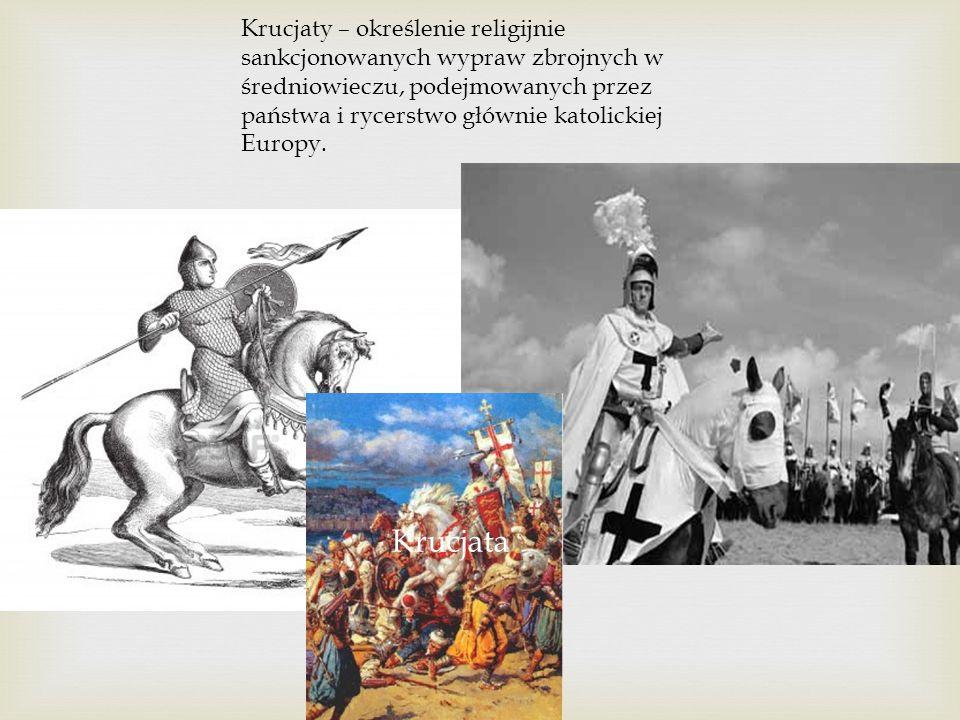 Krucjaty – określenie religijnie sankcjonowanych wypraw zbrojnych w średniowieczu, podejmowanych przez państwa i rycerstwo głównie katolickiej Europy.