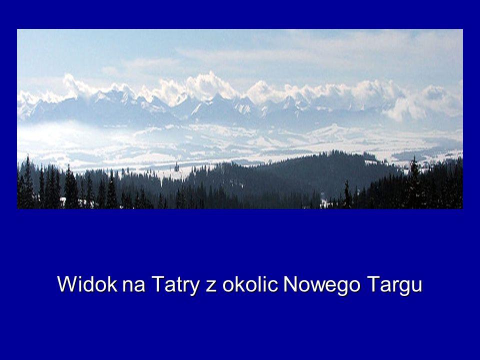 Widok na Tatry z okolic Nowego Targu