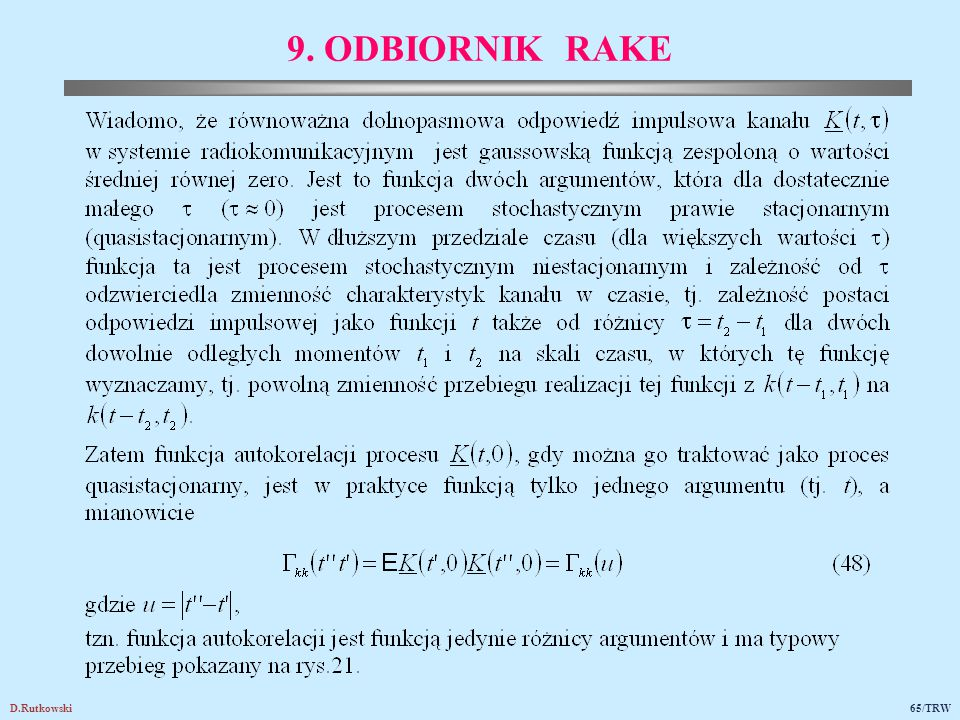 Rys.21. Funkcja autokorelacji odpowiedzi impulsowej kanału w warunkach quasistacjonarnych