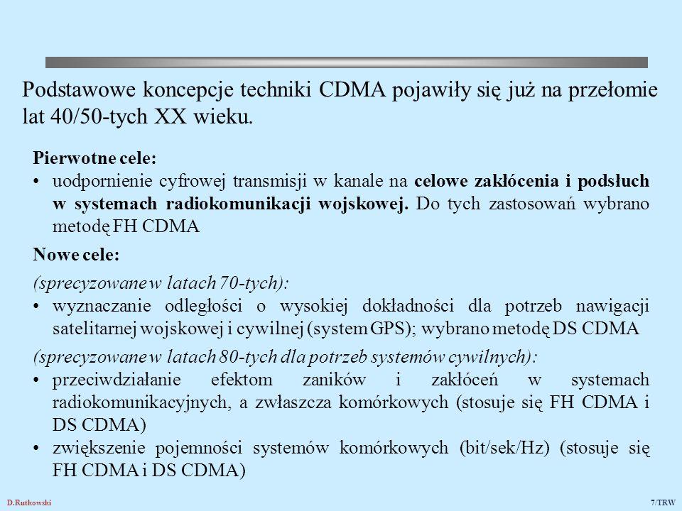 SYSTEM RADIOKOMUNIKACYJNY Z BEZPOŚREDNIM ROZPRASZANIEM WIDMA SYGNAŁÓW (Direct Sequence CDMA (DS CDMA)