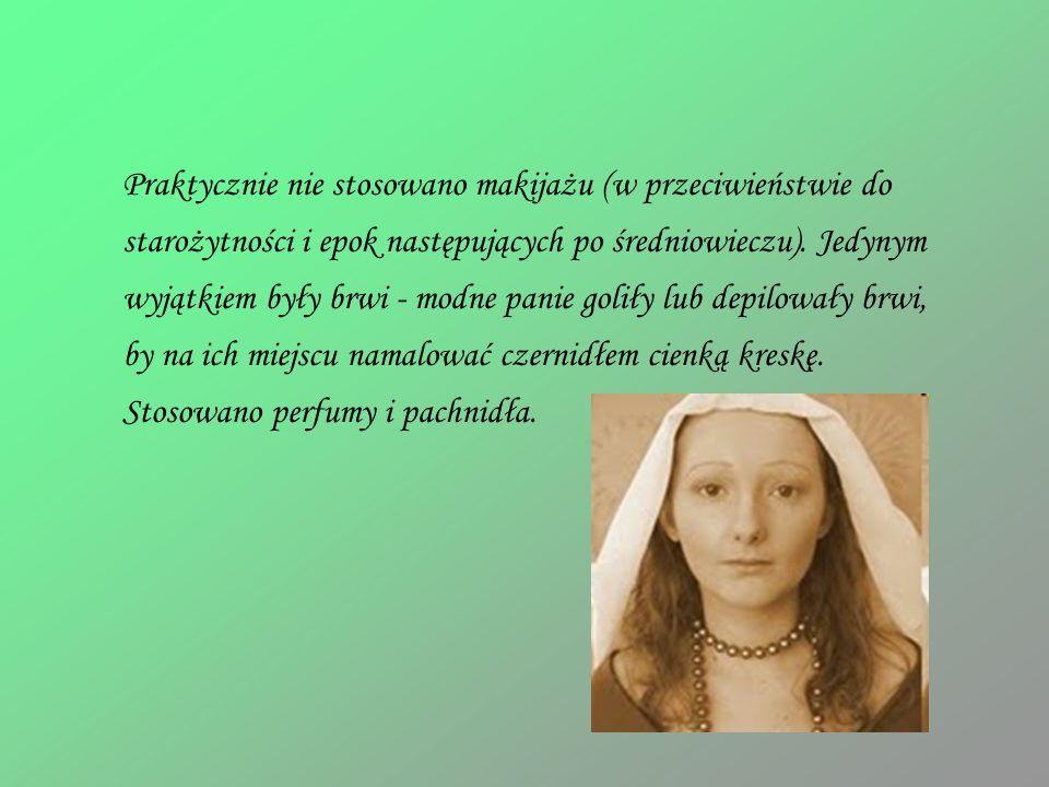 Praktycznie nie stosowano makijażu (w przeciwieństwie do starożytności i epok następujących po średniowieczu).