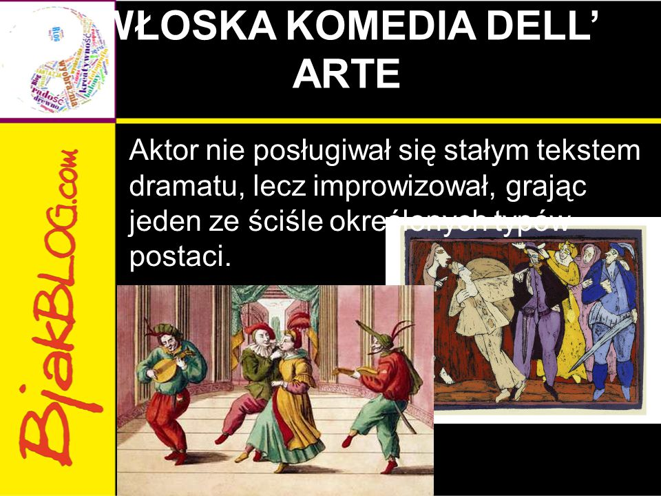 WŁOSKA KOMEDIA DELL' ARTE