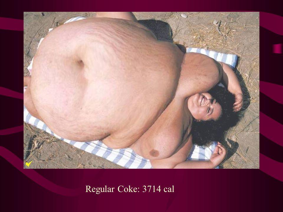 Regular Coke: 3714 cal