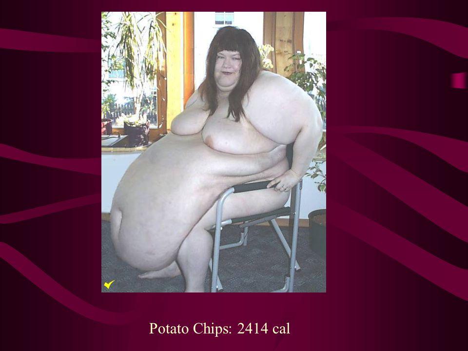 Potato Chips: 2414 cal