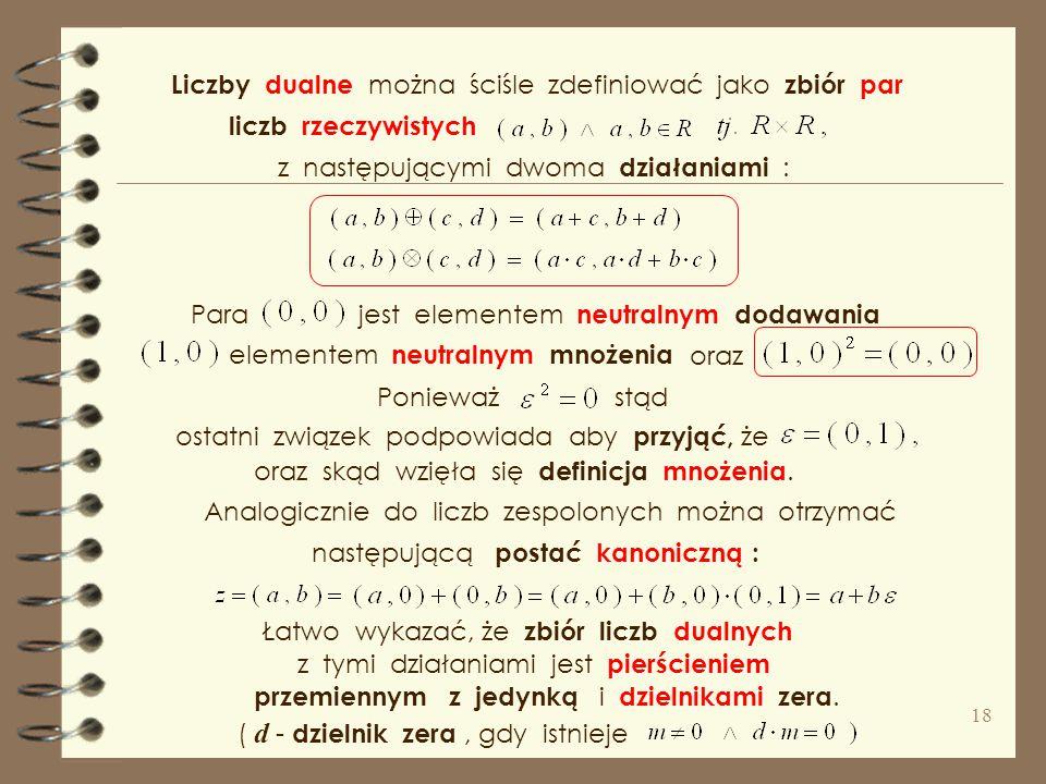 Liczby dualne można ściśle zdefiniować jako zbiór par