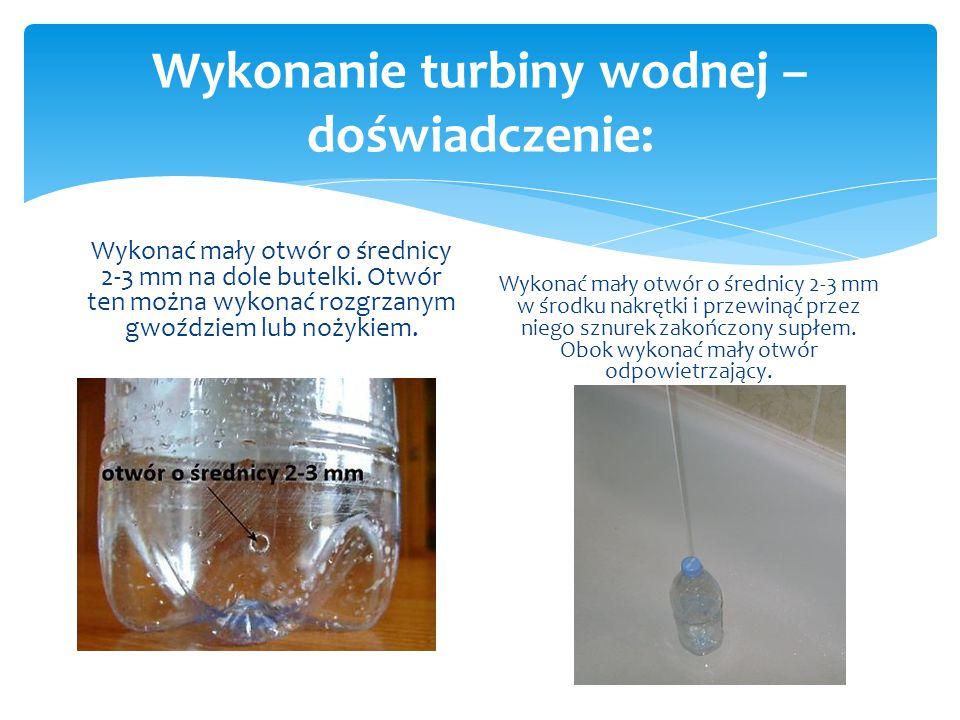 Wykonanie turbiny wodnej –doświadczenie: