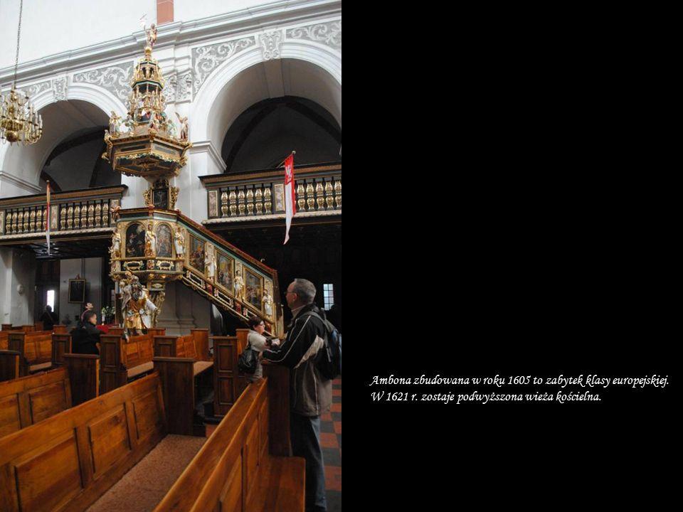 Ambona zbudowana w roku 1605 to zabytek klasy europejskiej. W 1621 r