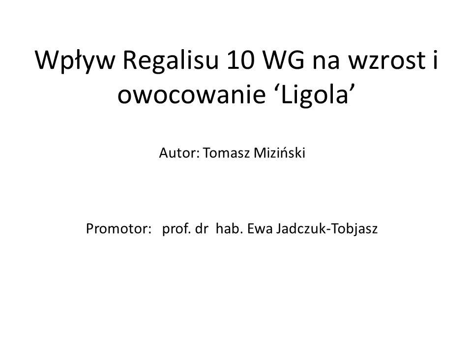 Wpływ Regalisu 10 WG na wzrost i owocowanie 'Ligola'