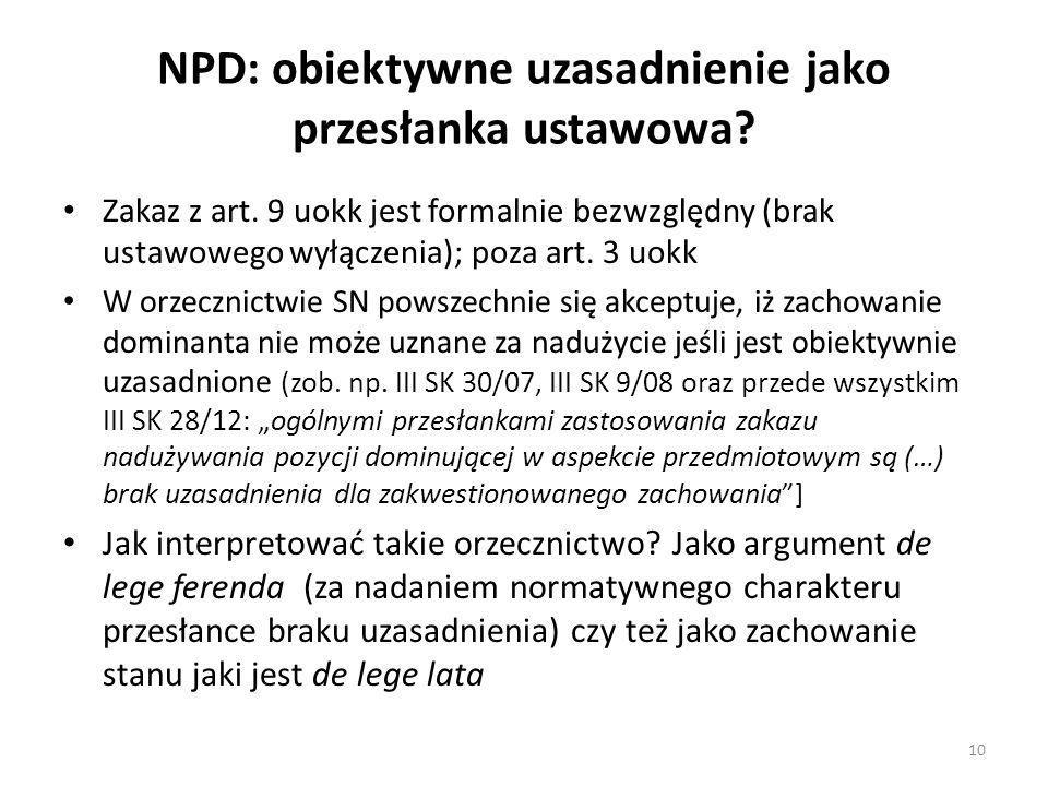 NPD: obiektywne uzasadnienie jako przesłanka ustawowa