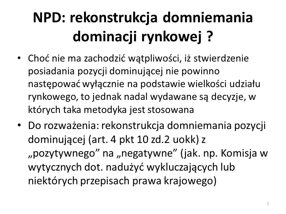 NPD: rekonstrukcja domniemania dominacji rynkowej