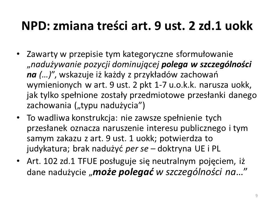 NPD: zmiana treści art. 9 ust. 2 zd.1 uokk