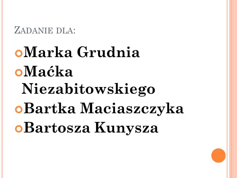 Maćka Niezabitowskiego Bartka Maciaszczyka Bartosza Kunysza