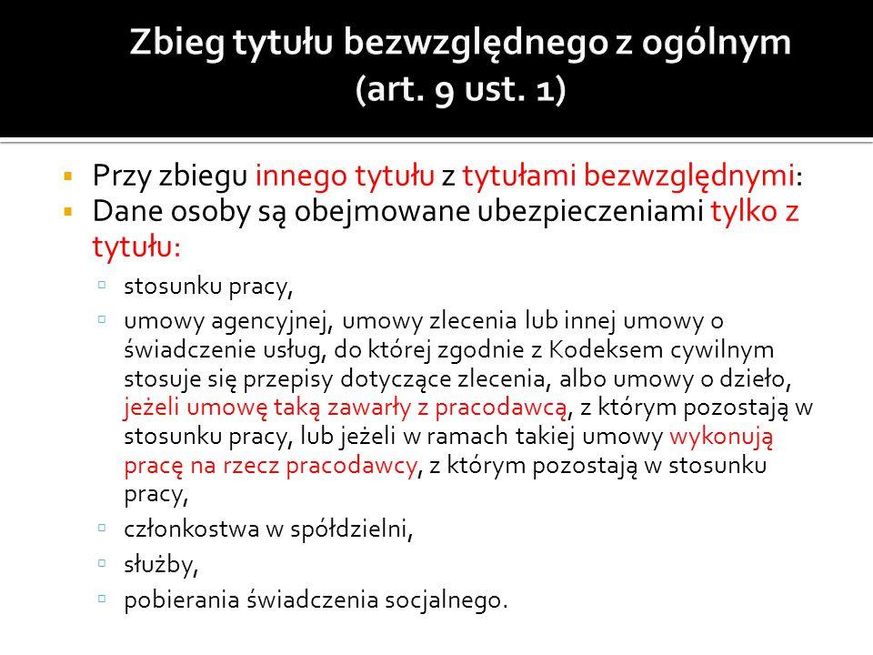 Zbieg tytułu bezwzględnego z ogólnym (art. 9 ust. 1)