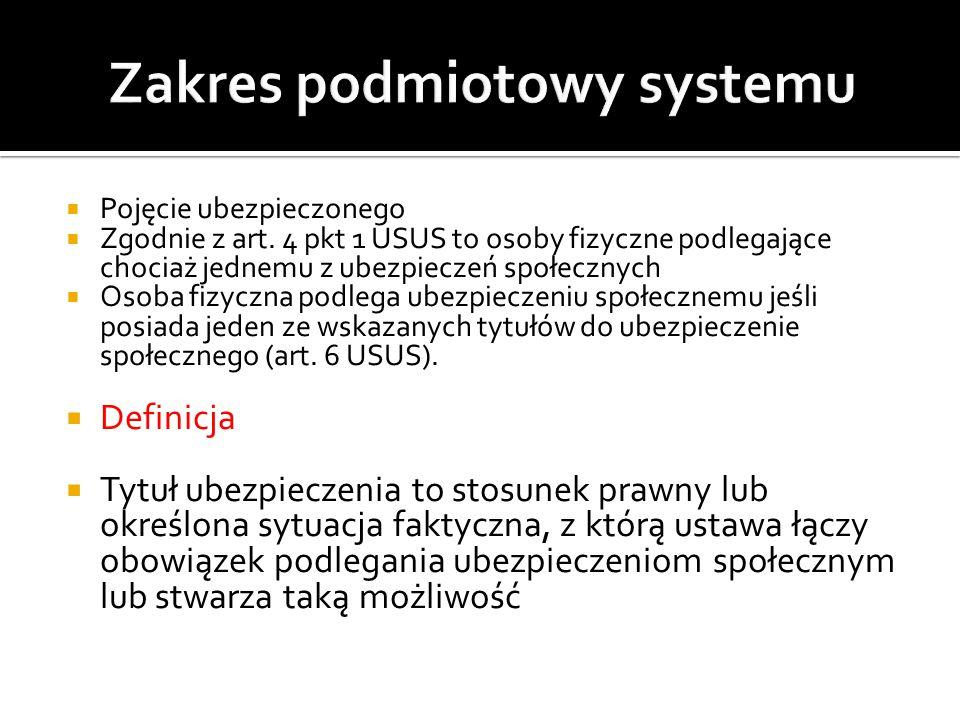 Zakres podmiotowy systemu