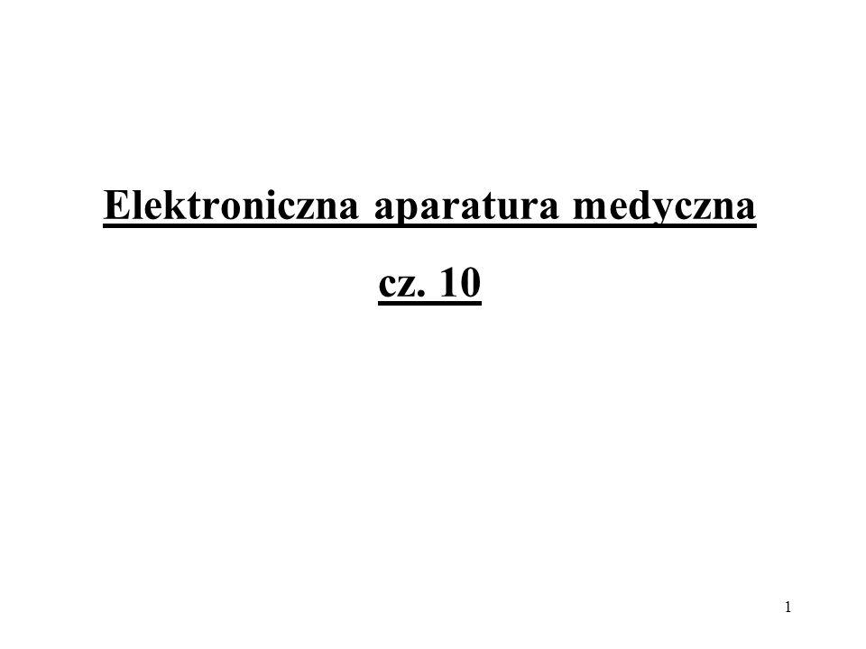 Elektroniczna aparatura medyczna cz. 10