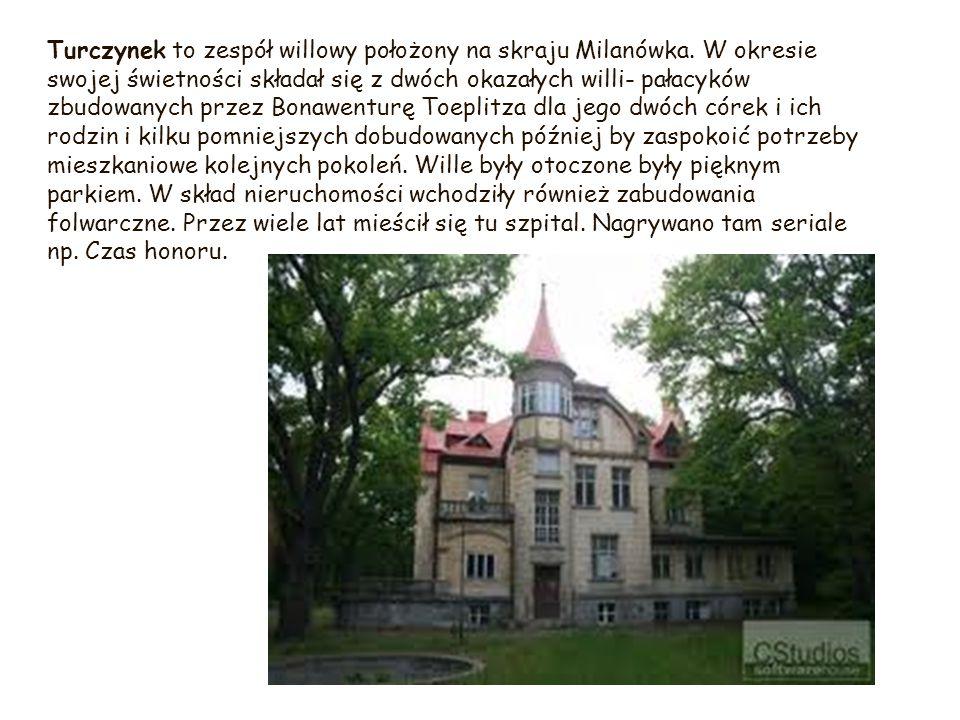 Turczynek to zespół willowy położony na skraju Milanówka