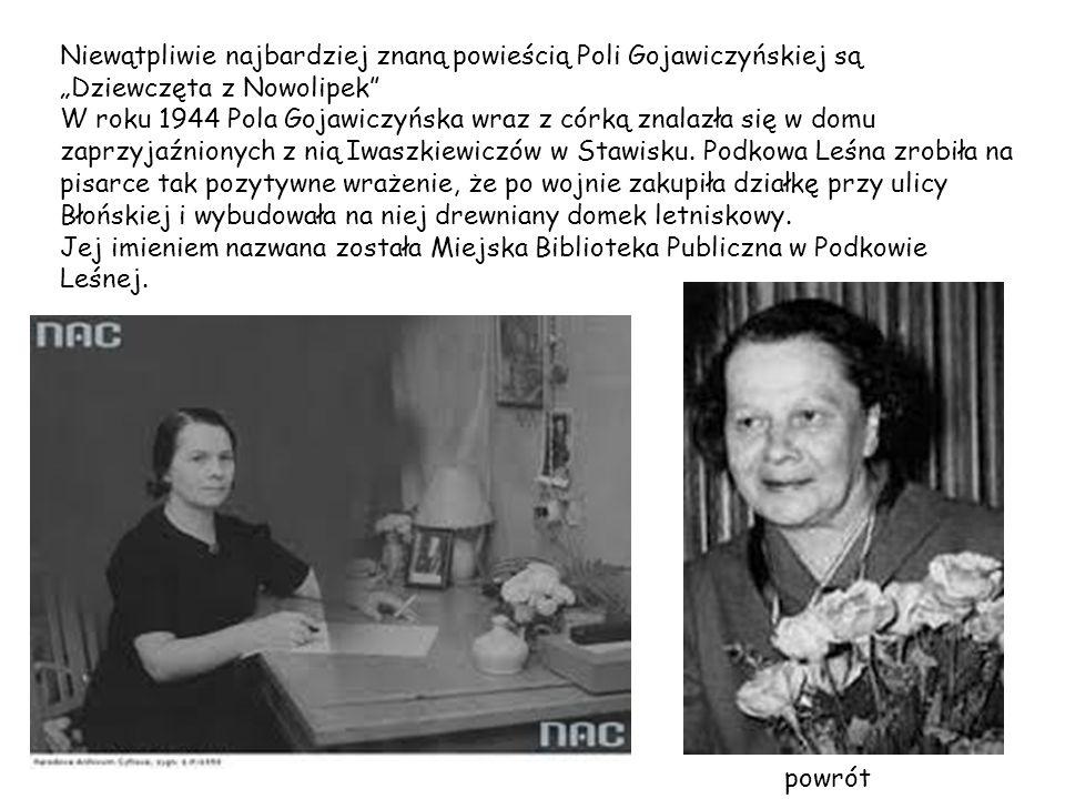 """Niewątpliwie najbardziej znaną powieścią Poli Gojawiczyńskiej są """"Dziewczęta z Nowolipek"""