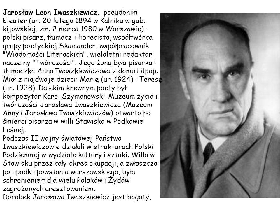 Jarosław Leon Iwaszkiewicz, pseudonim Eleuter (ur