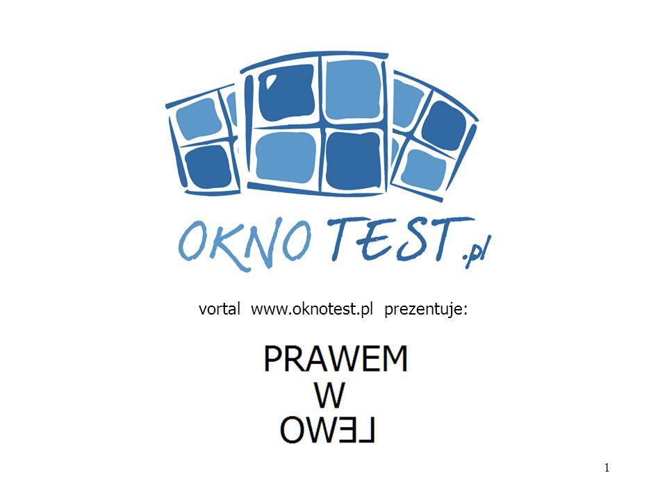 vortal www.oknotest.pl prezentuje: