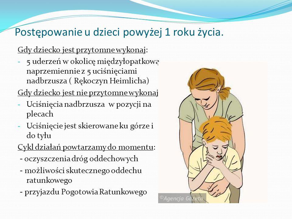 Postępowanie u dzieci powyżej 1 roku życia.