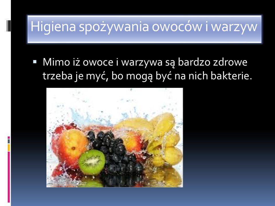 Higiena spożywania owoców i warzyw