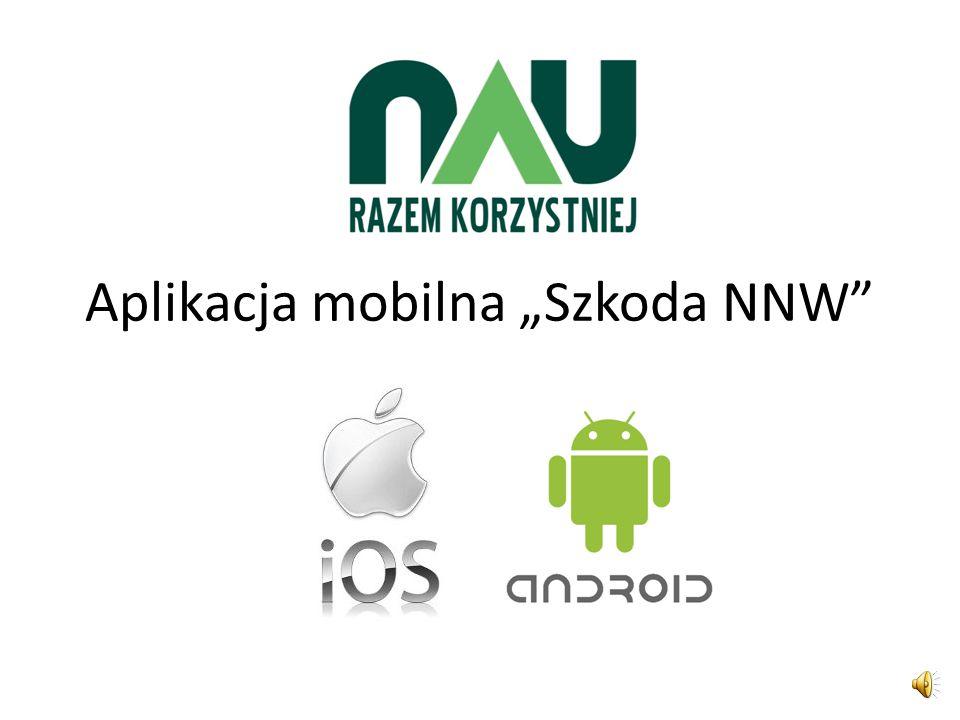 """Aplikacja mobilna """"Szkoda NNW"""