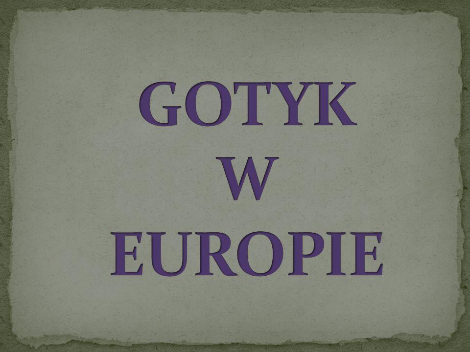 GOTYK W EUROPIE