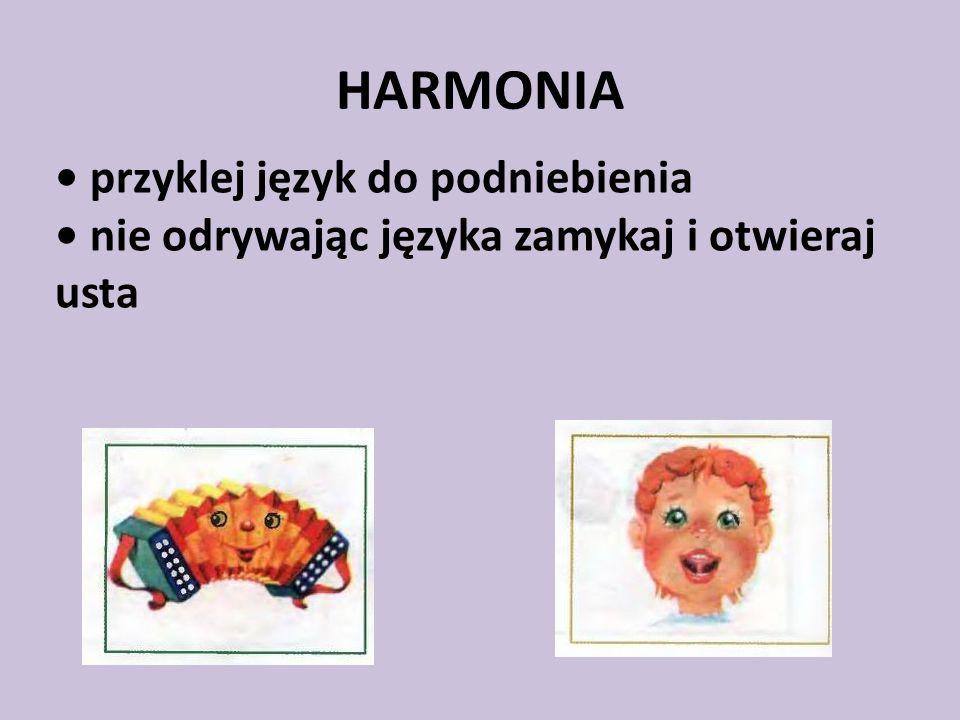 HARMONIA • przyklej język do podniebienia