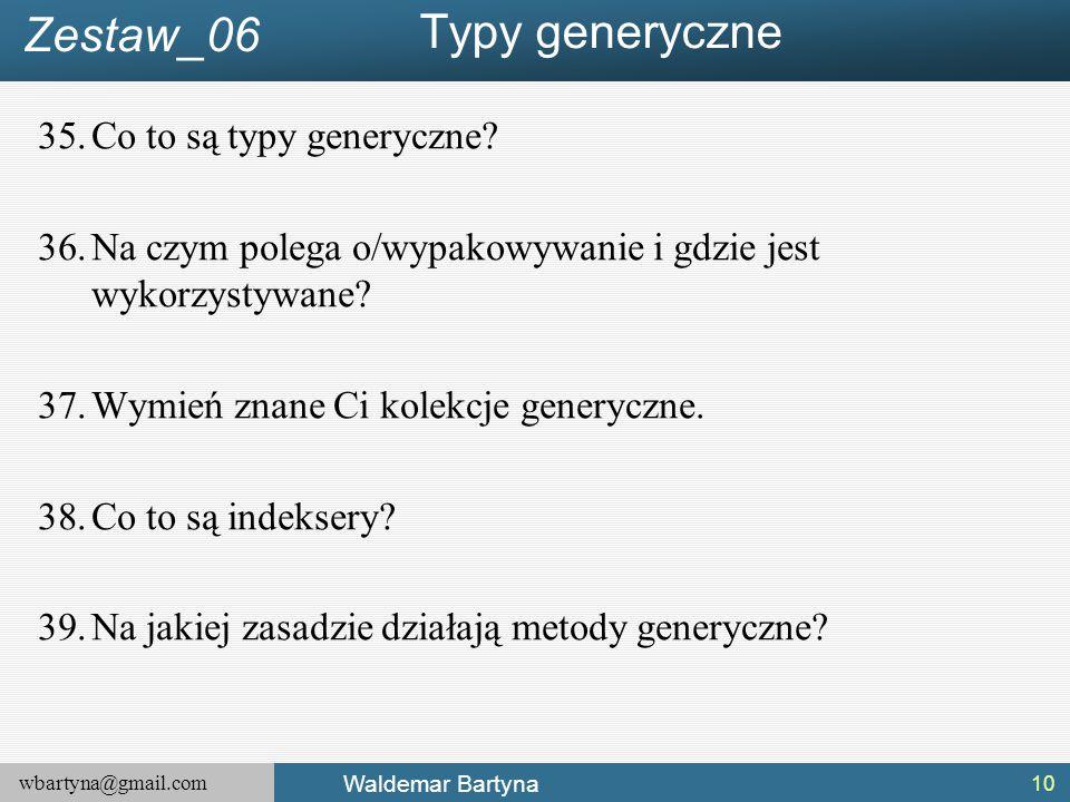 Typy generyczne Zestaw_06 Co to są typy generyczne