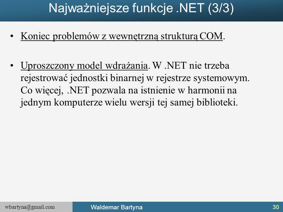 Najważniejsze funkcje .NET (3/3)