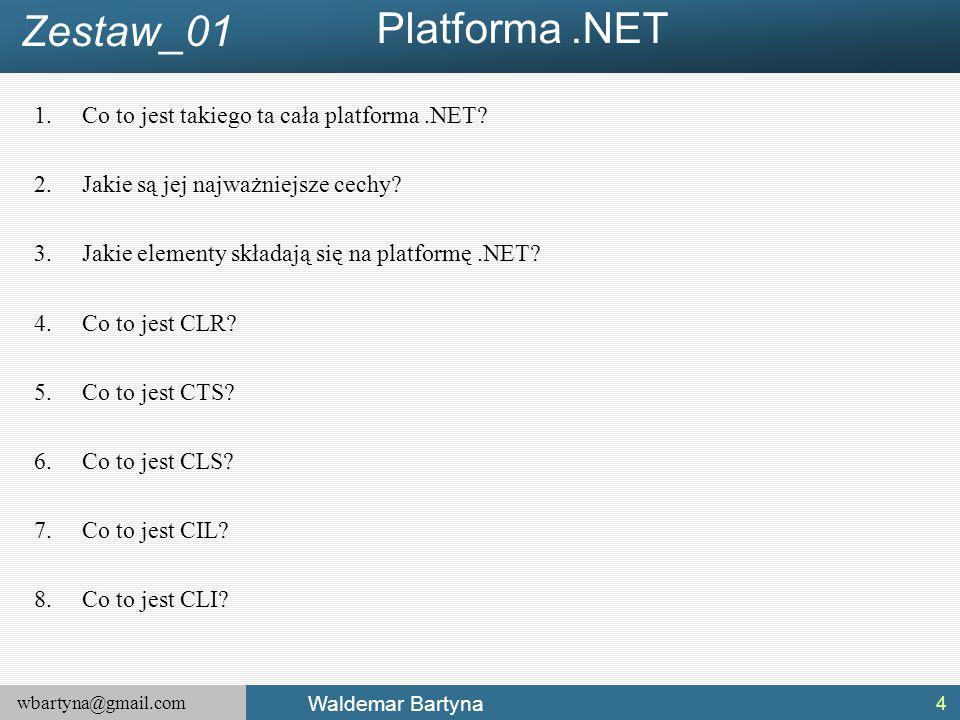 Platforma .NET Zestaw_01 Co to jest takiego ta cała platforma .NET