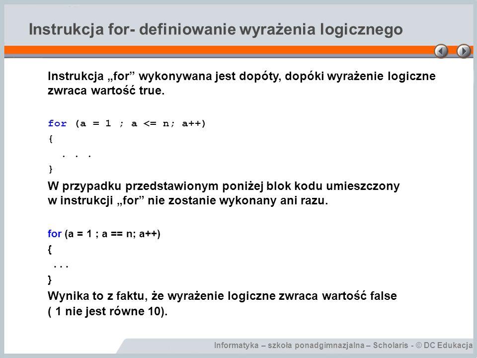 Instrukcja for- definiowanie wyrażenia logicznego