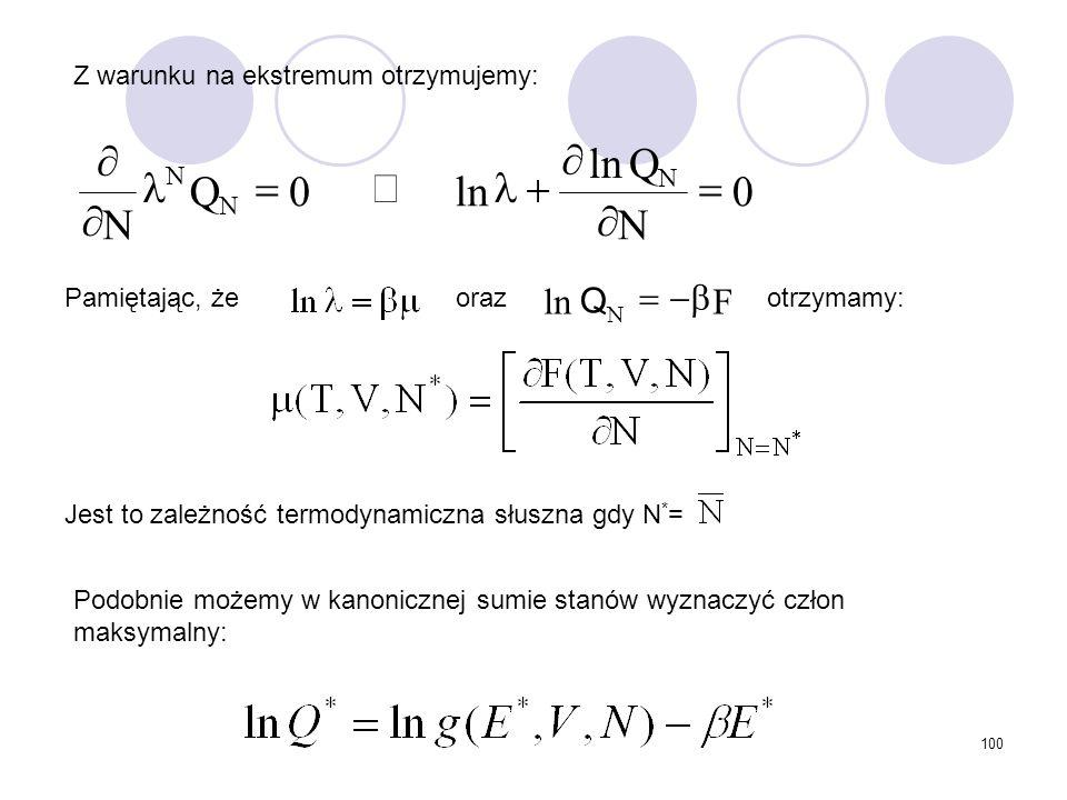 N Q ln = ¶ + l Þ F ln b - = Q Z warunku na ekstremum otrzymujemy: