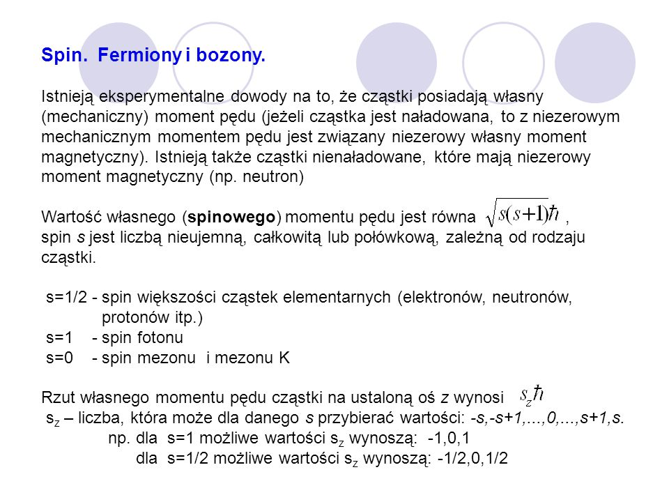 Spin. Fermiony i bozony.
