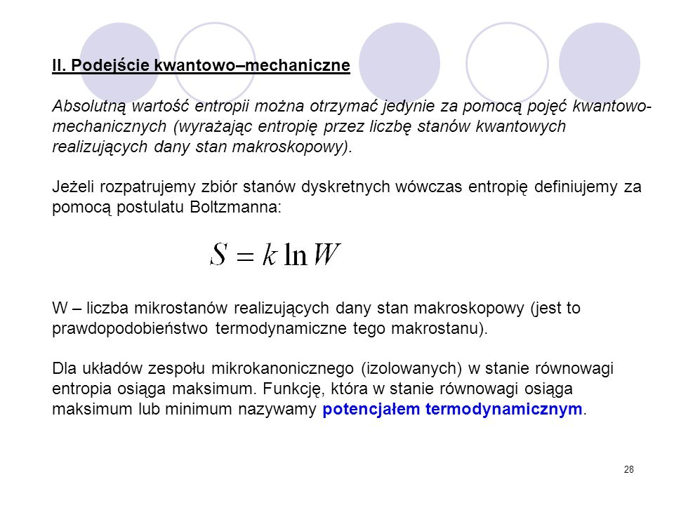 II. Podejście kwantowo–mechaniczne