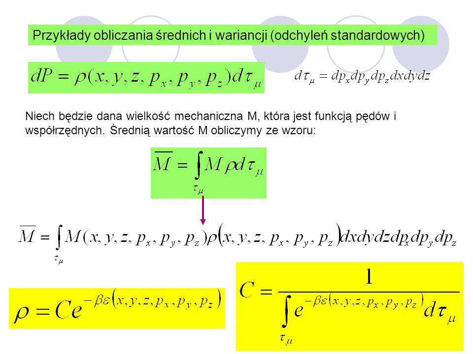 Przykłady obliczania średnich i wariancji (odchyleń standardowych)