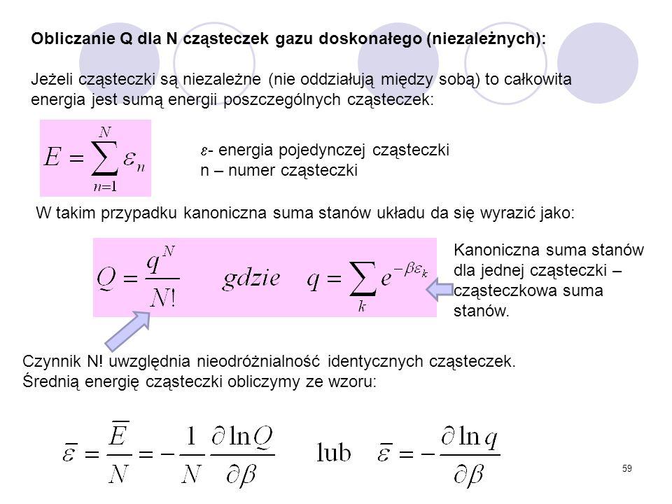 Obliczanie Q dla N cząsteczek gazu doskonałego (niezależnych):