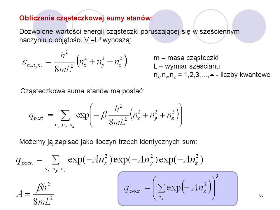 Obliczanie cząsteczkowej sumy stanów: