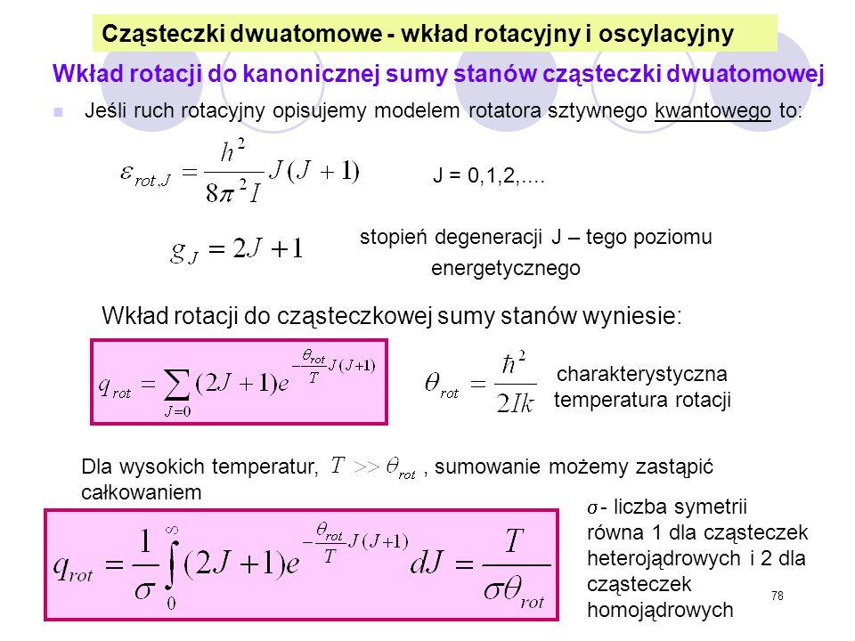 Cząsteczki dwuatomowe - wkład rotacyjny i oscylacyjny