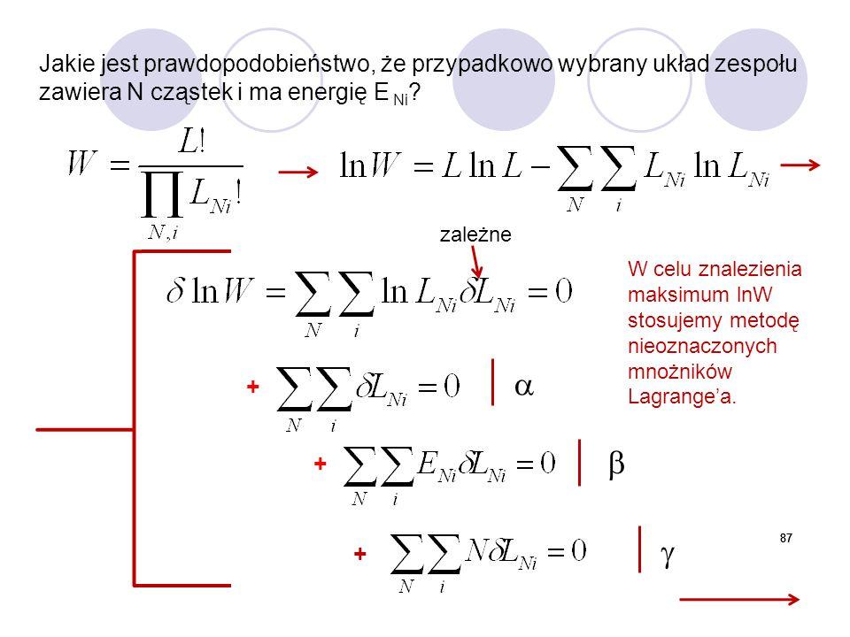 Jakie jest prawdopodobieństwo, że przypadkowo wybrany układ zespołu zawiera N cząstek i ma energię E Ni